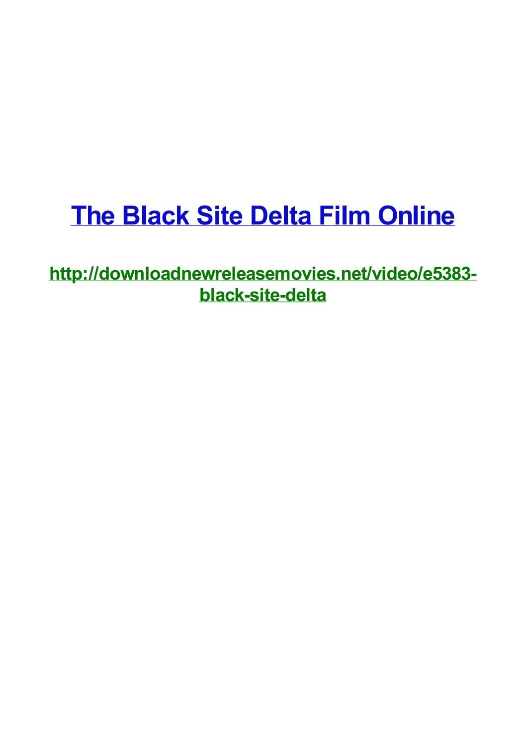The Black Site Delta Film Online By Frank Seamons Issuu