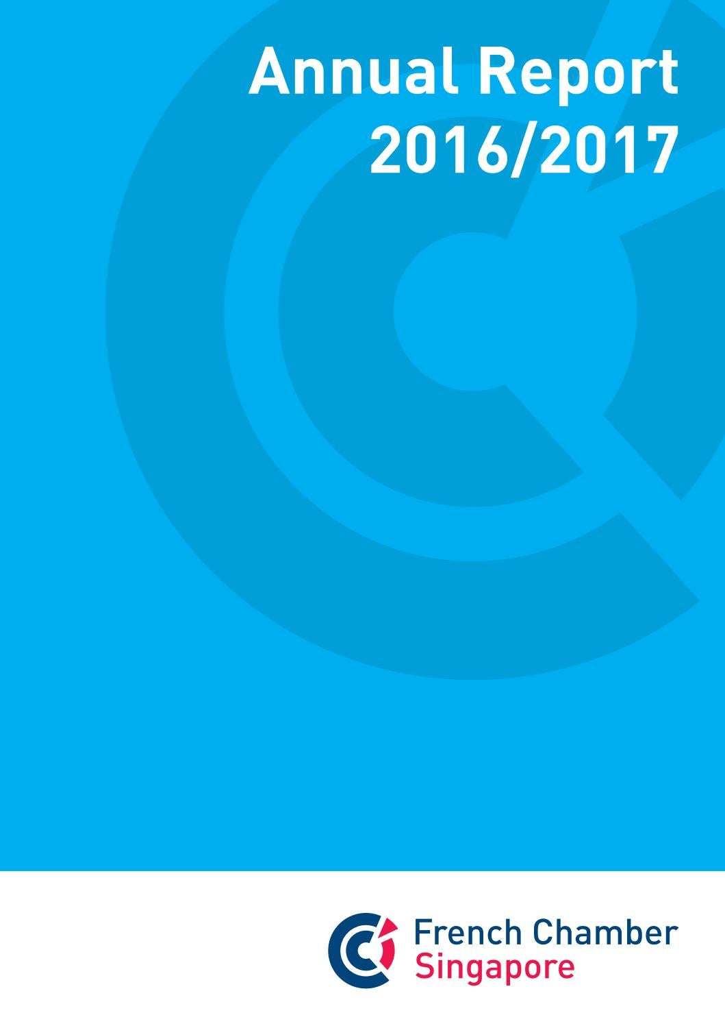 French Chamber Singapore Annual Report 2016/2017 by The