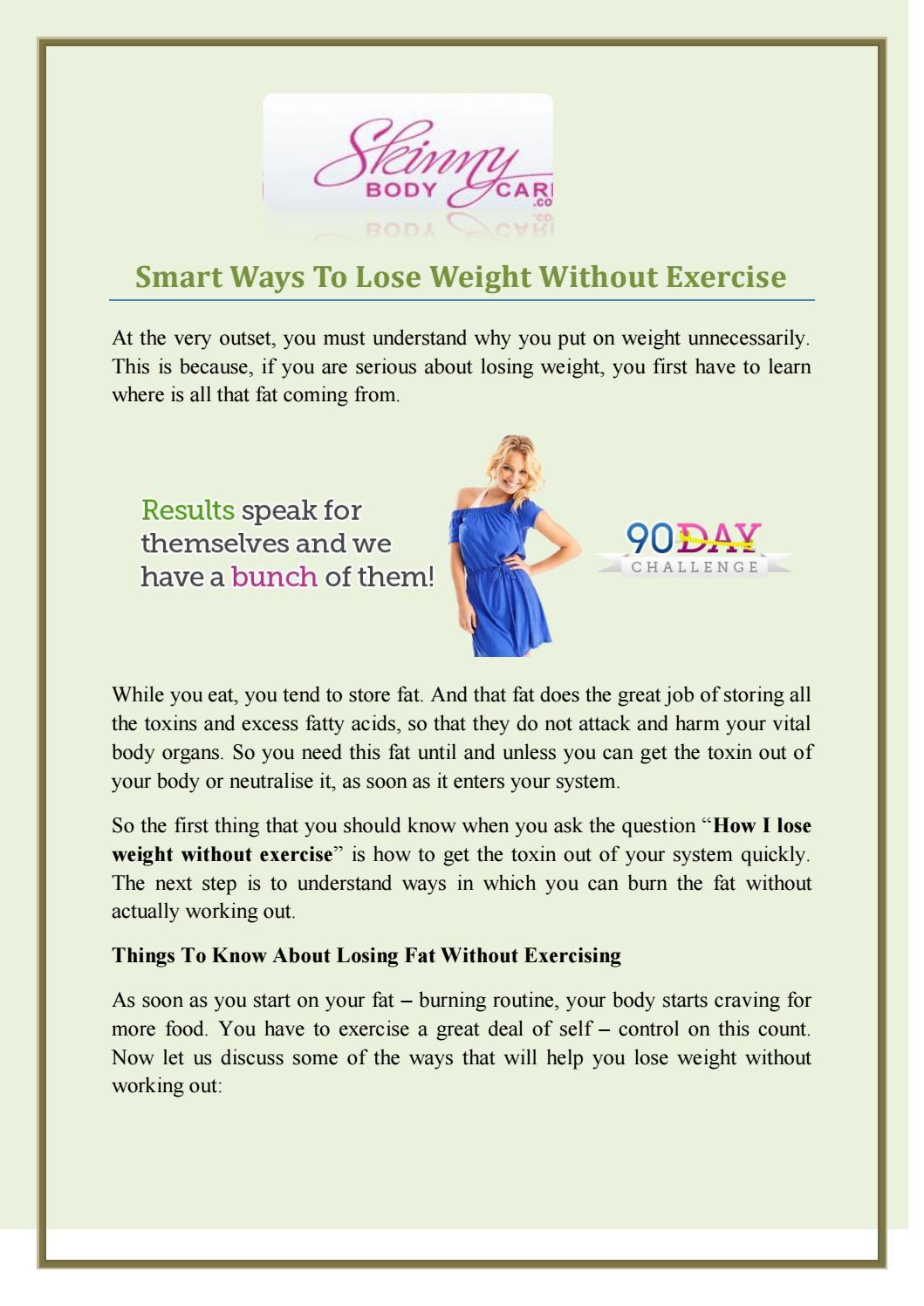 Smart Ways To Lose Weight Without Exercise By Jessicabeak Issuu