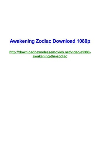 Awakening zodiac download 1080p by Frank Seamons - issuu