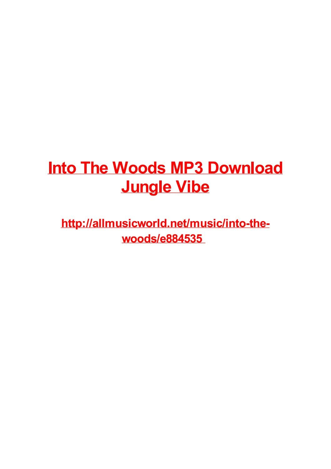 Into The Woods Mp3 Download Jungle Vibe By Frank Seamons Issuu
