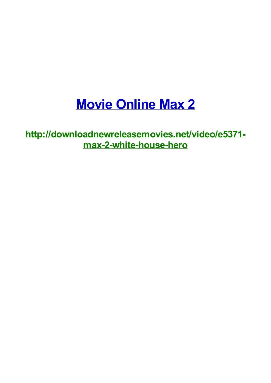 Movie Online Max 2 By Frank Seamons Issuu