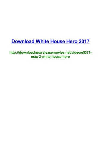 Download white house hero 2017 by Frank Seamons - issuu