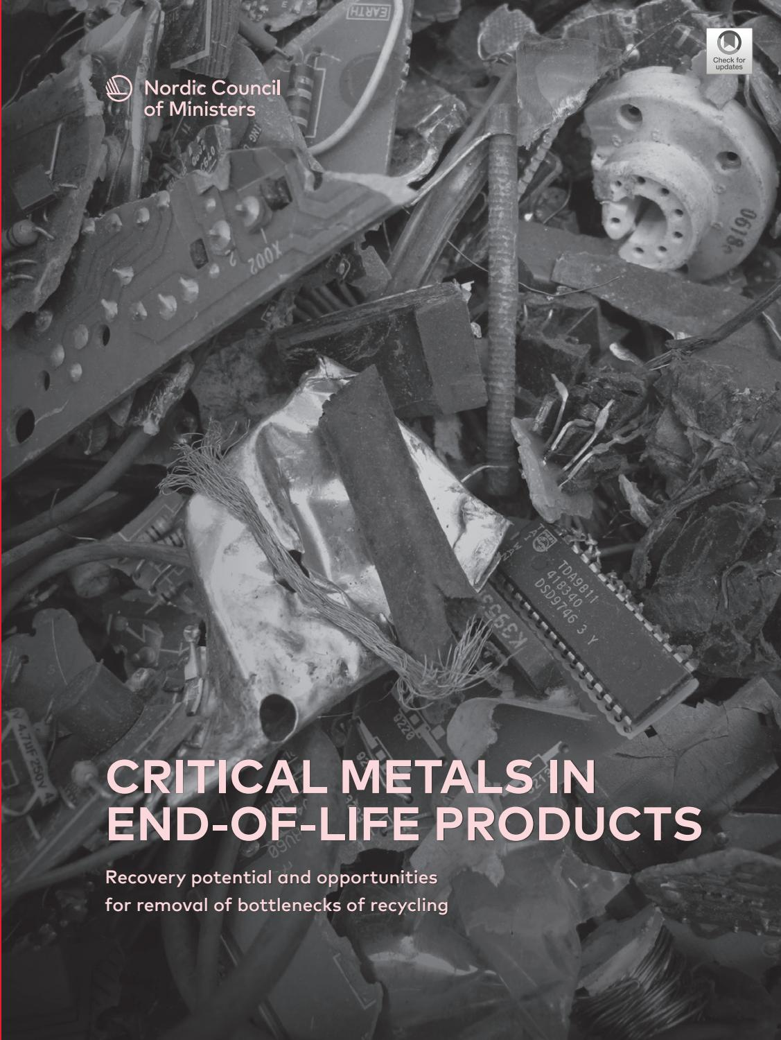 Critical Metals In End Of Life Products Recovery Potential