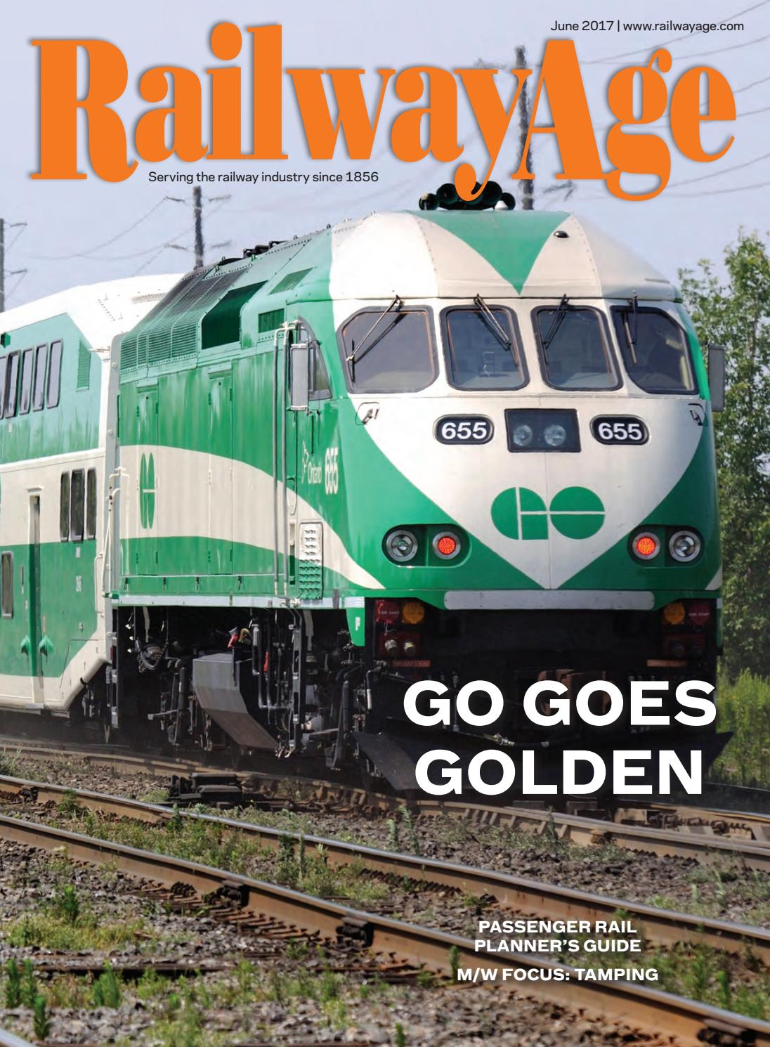 June 2017 Railway Age by Railway Age - issuu