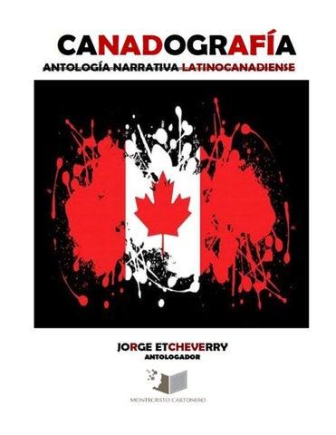 Canadografía - Antología Narrativa Latinocanadiense by Editorial ... 5eb3de17d53e7
