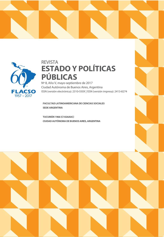 f82f644a Revista Estado y Políticas Públicas Nº8 by Emiliano - issuu