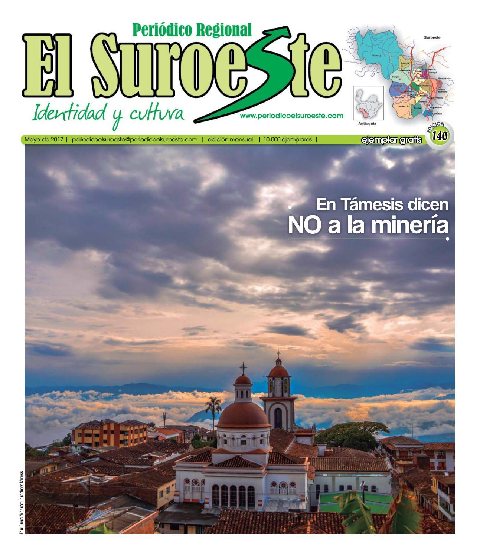 Periódico El Suroeste edición 140 mayo 2017 by Periódico EL SUROESTE ...
