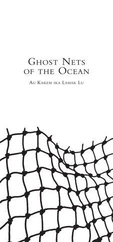 Ghost Nets of the Ocean - Au Karem Ira Lamar Lu by ReDot