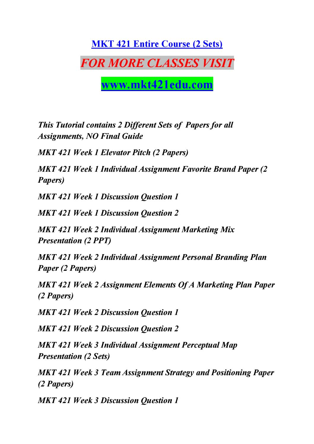 mkt 421 learning team marketing plan final paper and presentation Mkt 421 week 5 learning team marketing plan final paper and presentation integrating your previous learning team assignments into a final marketing plan.