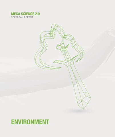 Mega Science 2 0 - Environment Sector by Academy of Sciences
