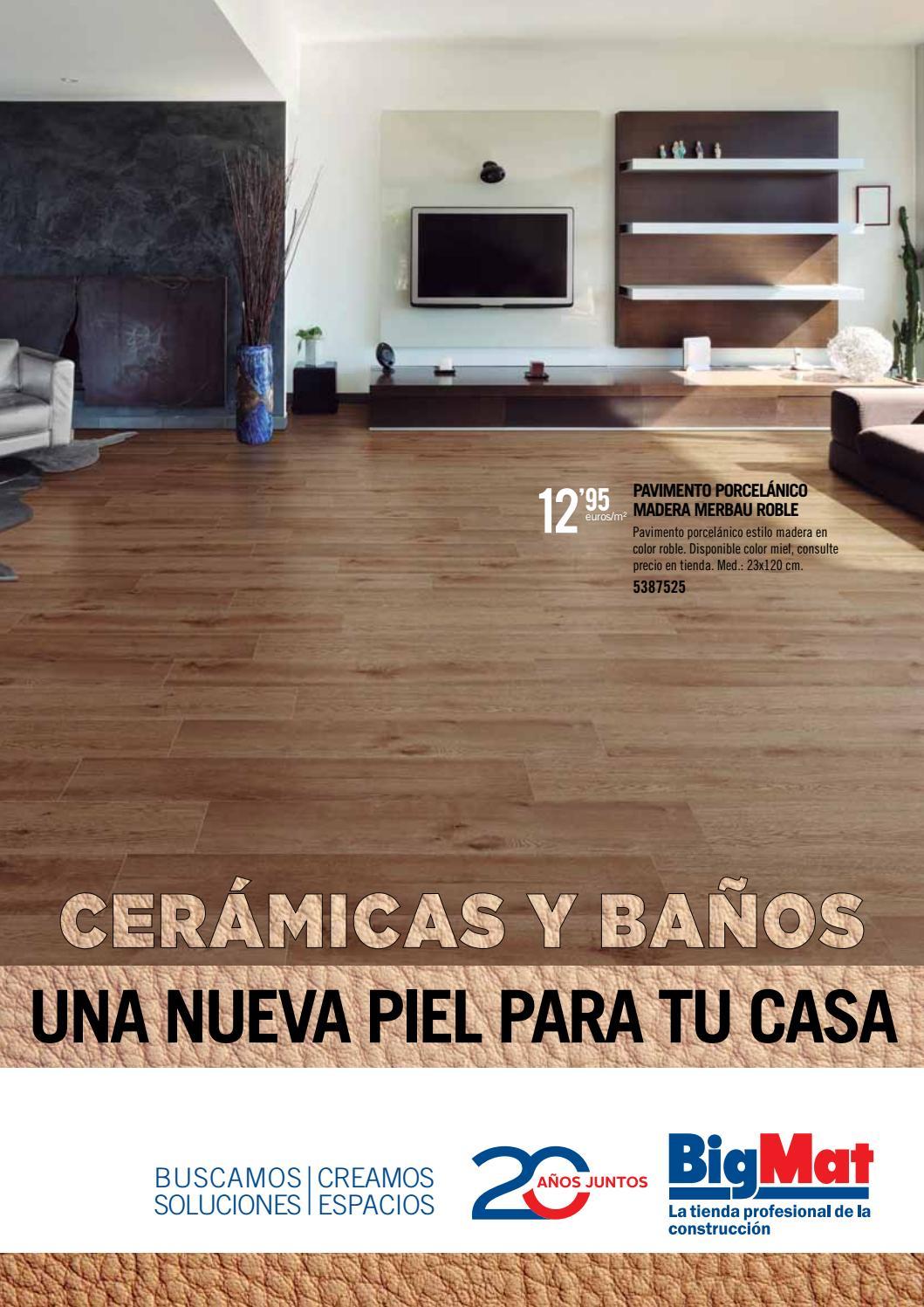 Bigmat Ochoa Cat Logo Cer Micas Y Ba Os 2017 By Bigmat Ochoa  ~ Suelos De Ceramica Imitacion Madera Precios