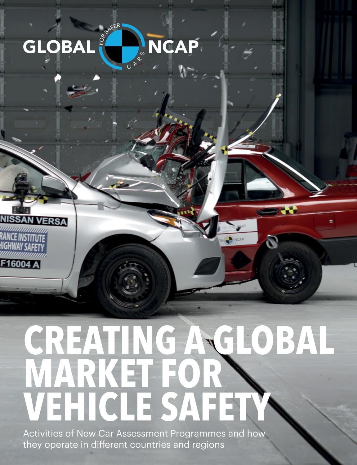 Creating A Global Market For Vehicle Safety By Global Ncap Issuu