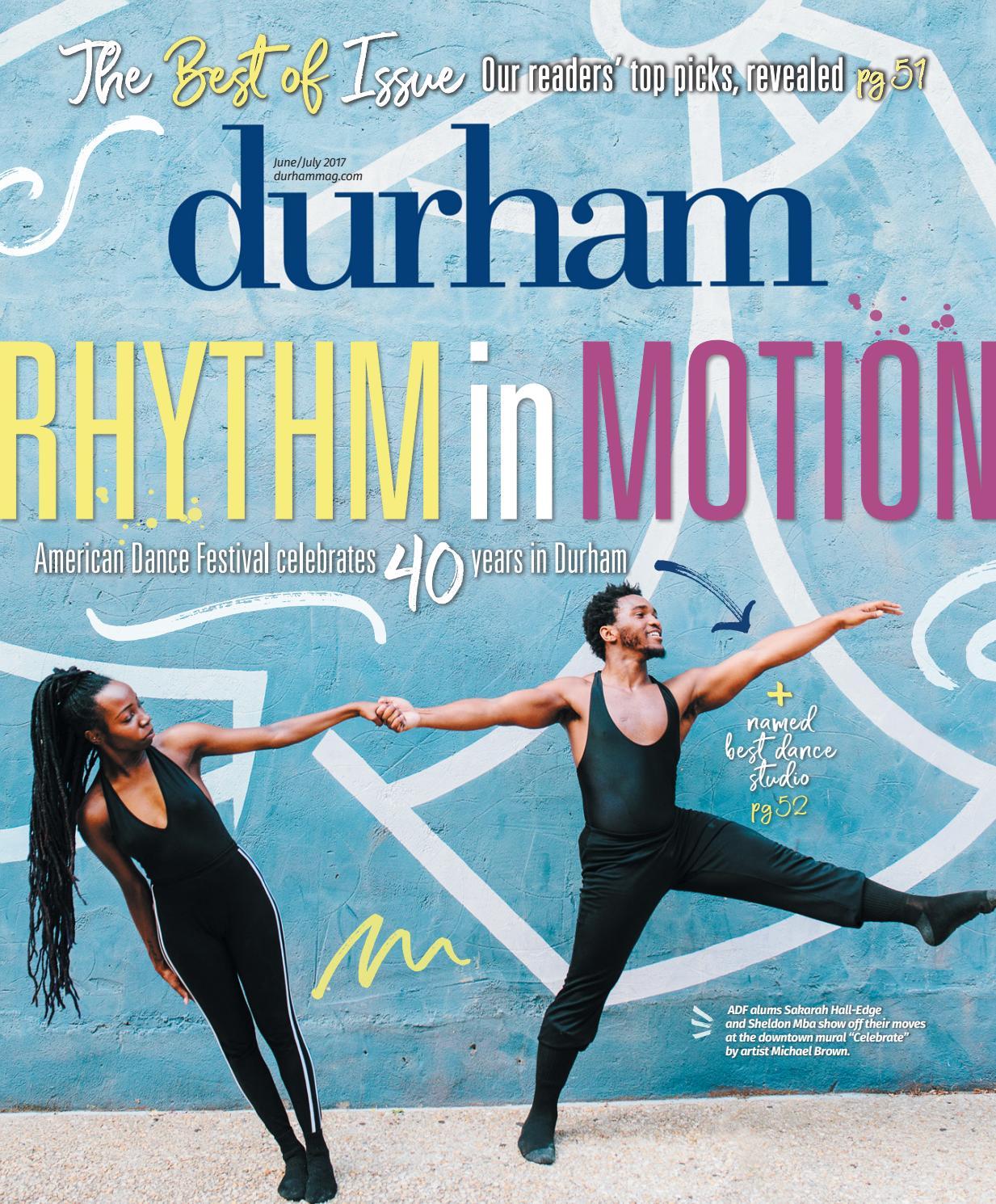 Durham Magazine June/July 2017 by Shannon Media - issuu