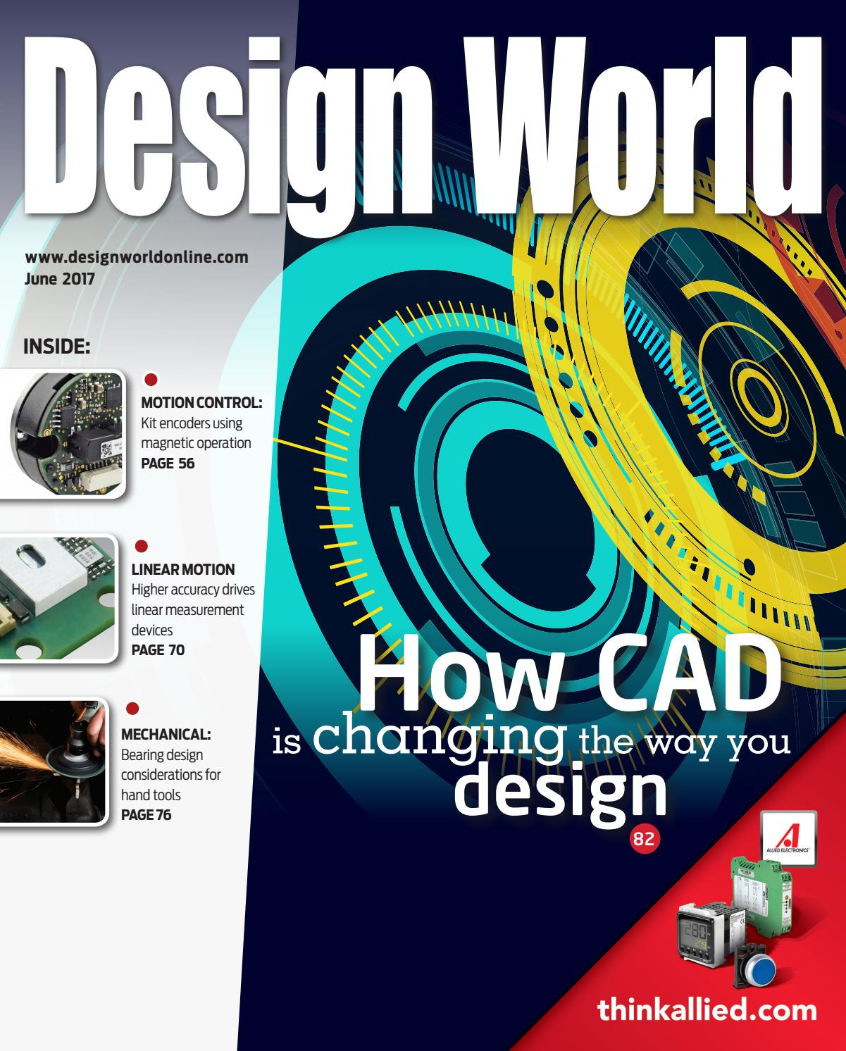 Design World June 2017 By Wtwh Media Llc Issuu Most Versatile Electronics Simulator In The Autodesk Circuits