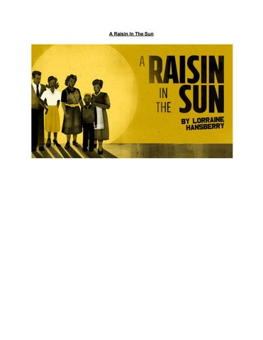 A Raisin In The Sun Prologue And Scene Script By Km Issuu