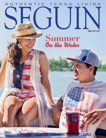16ae154147f23 Seguin Magazine — June July 2017 by Seguin Gazette - issuu