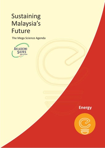 The Mega Science Agenda - Energy by Academy of Sciences Malaysia - issuu