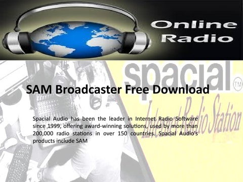 Sam Broadcaster Free Download by SpacialAudio - issuu