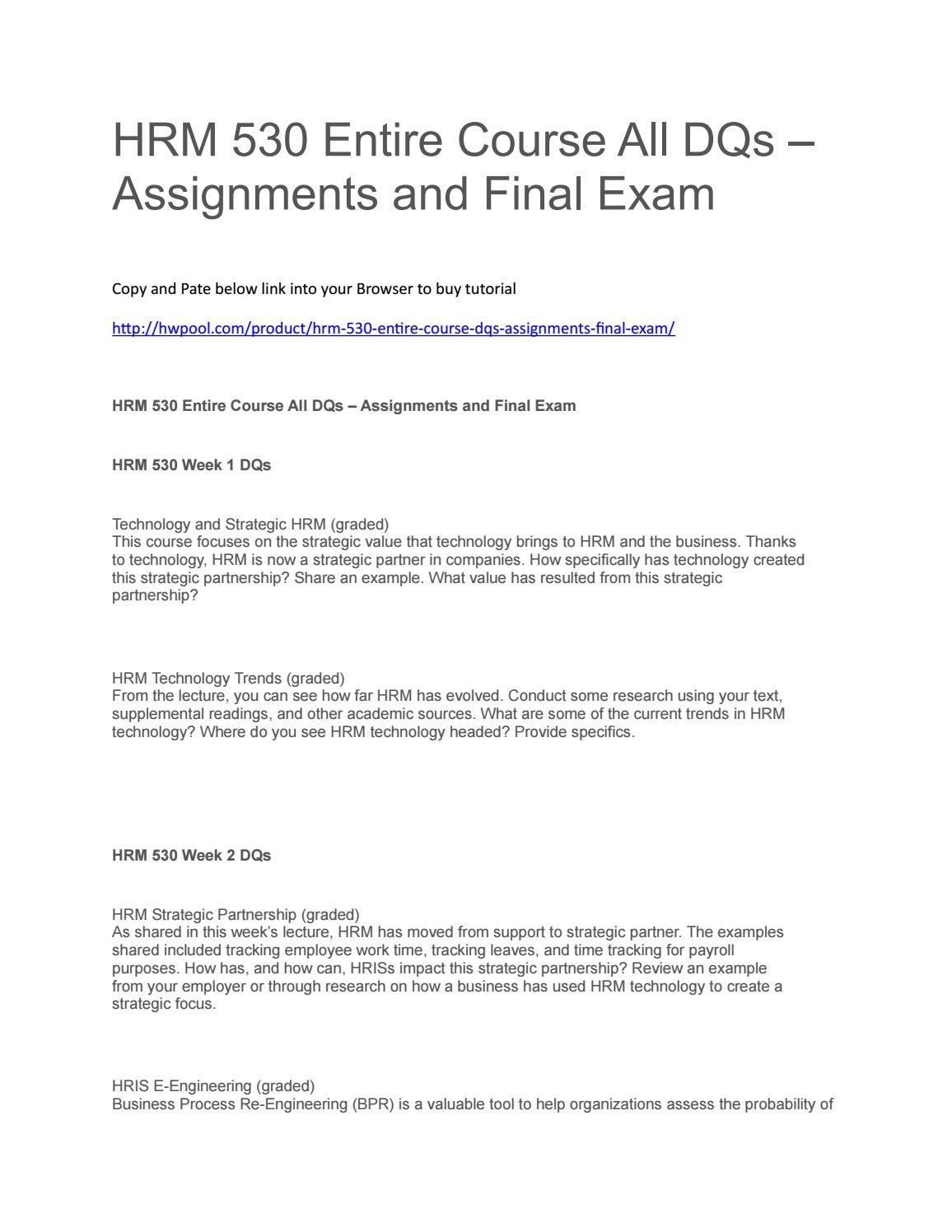 hrm 530 entire course all dqs assignments and final exam by johnjone issuu