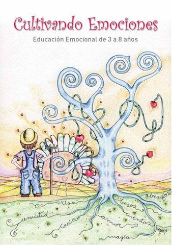 Cultivando emociones. Educación emocional de 3 a 8 años by Ayuda ...