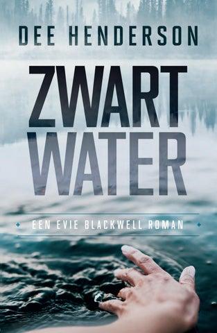 Zwart Water Dee Henderson 9789029726597 By Veen Bosch Keuning