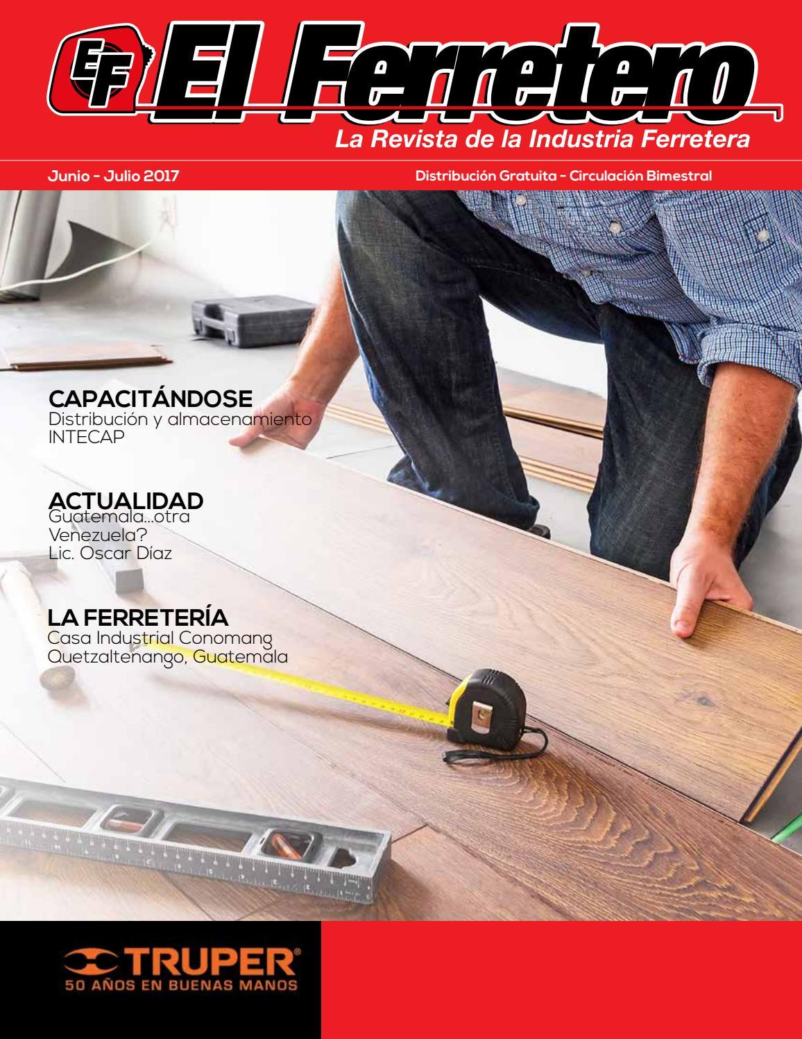 Revista El Ferretero Edici N Junio Julio By Revista El Ferretero  # Muebles Fiesta Jutiapa