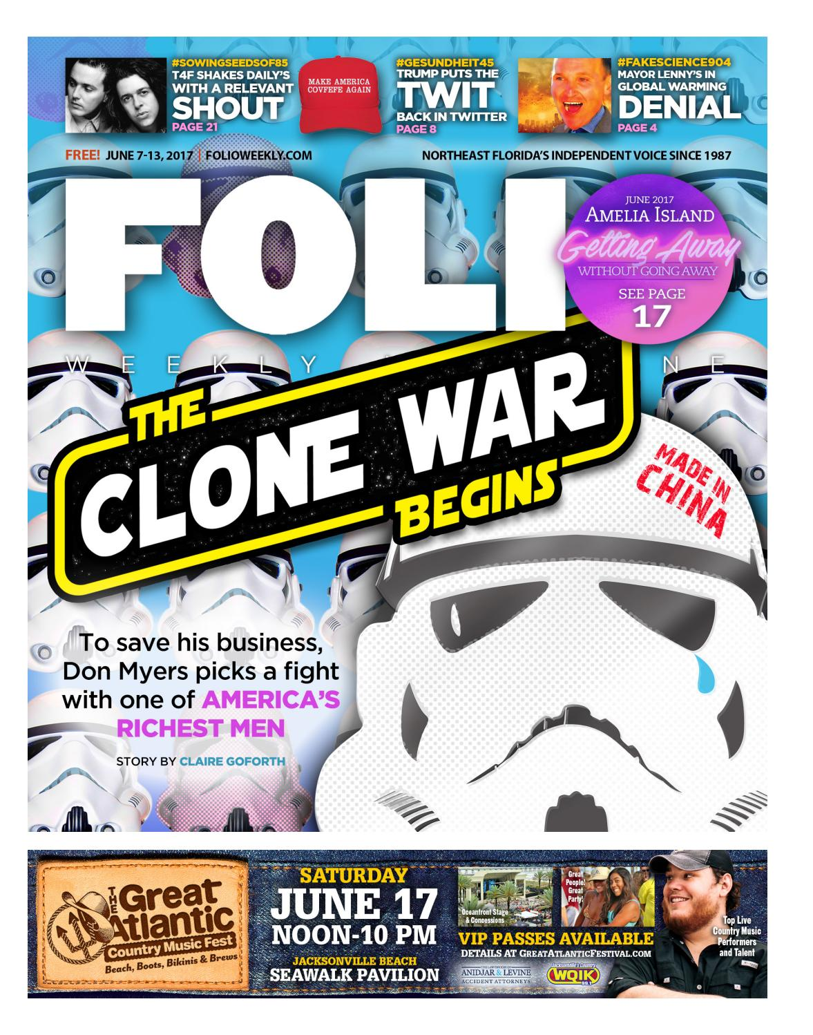 47aae7e4 06/07/17 The Clone Wars Begin by Folio Weekly - issuu