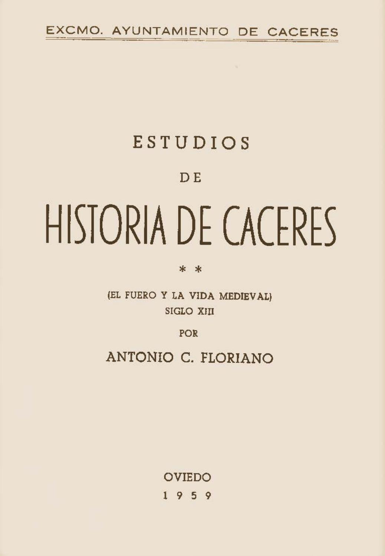 Estudios de historia de c ceres 2 por antonio floriano for Licencia de obras cuando es necesaria