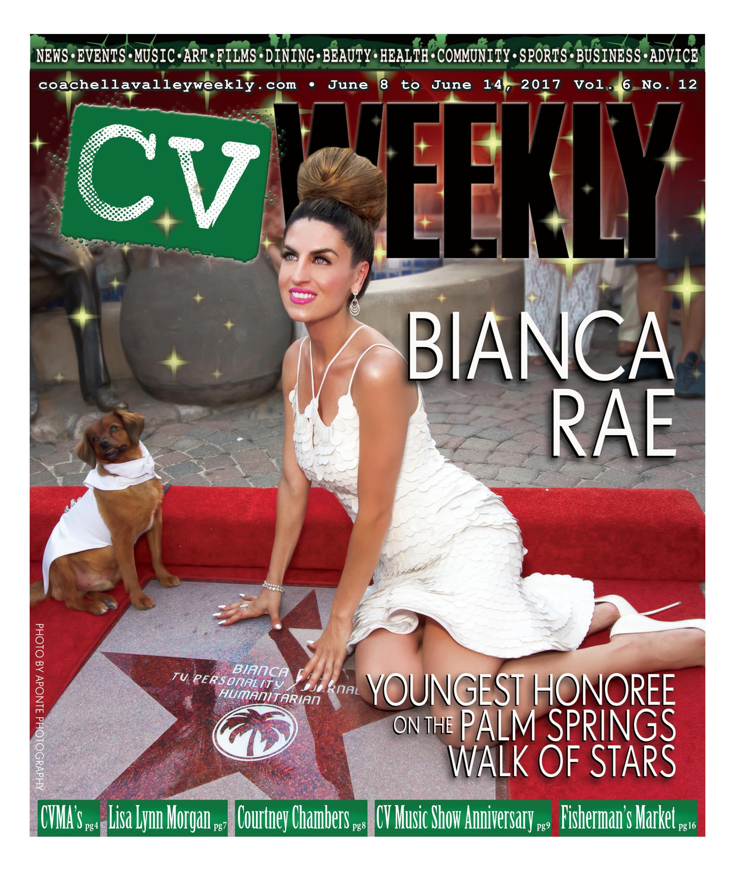 423cfbddc41 Coachella Valley Weekly - June 8 to June 14, 2017 Vol. 6 No. 12 by CV  Weekly - issuu