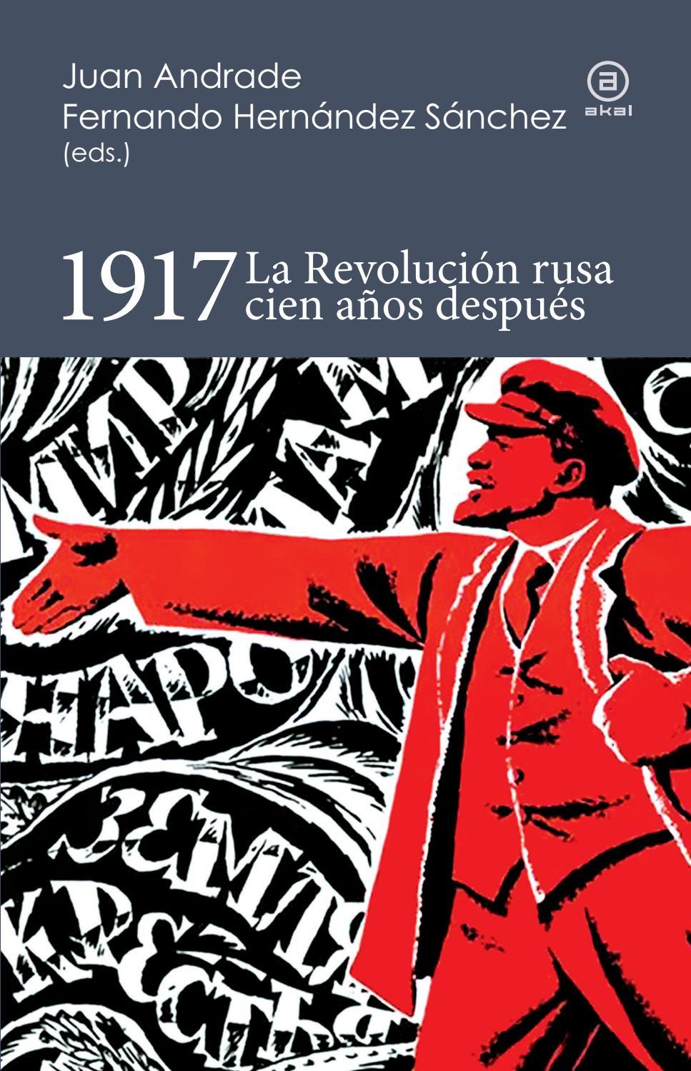 1917 La Revolución Rusa Cien Años Después By Ediciones Akal Issuu