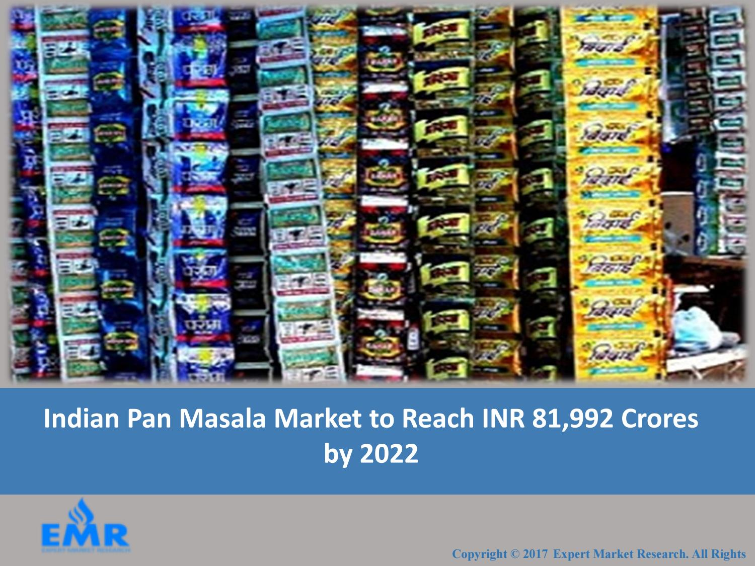Indian Pan Masala Market Report, Trends and Forecasts 2017