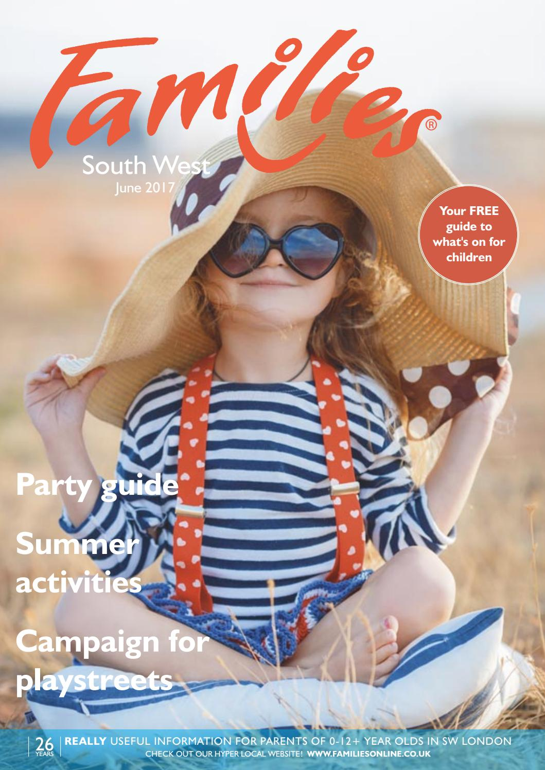 Families London Sw June 2017 Issue 267 By Families Magazine Issuu