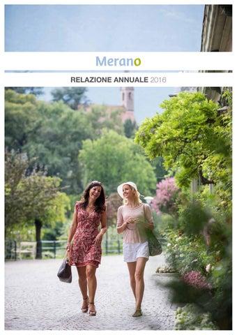 Relazione Annuale Azienda di Soggiorno 2016 by Tourist Office Merano ...