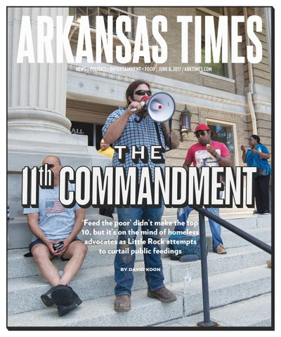 Arkansas Times - June 8, 2017 by Arkansas Times - issuu