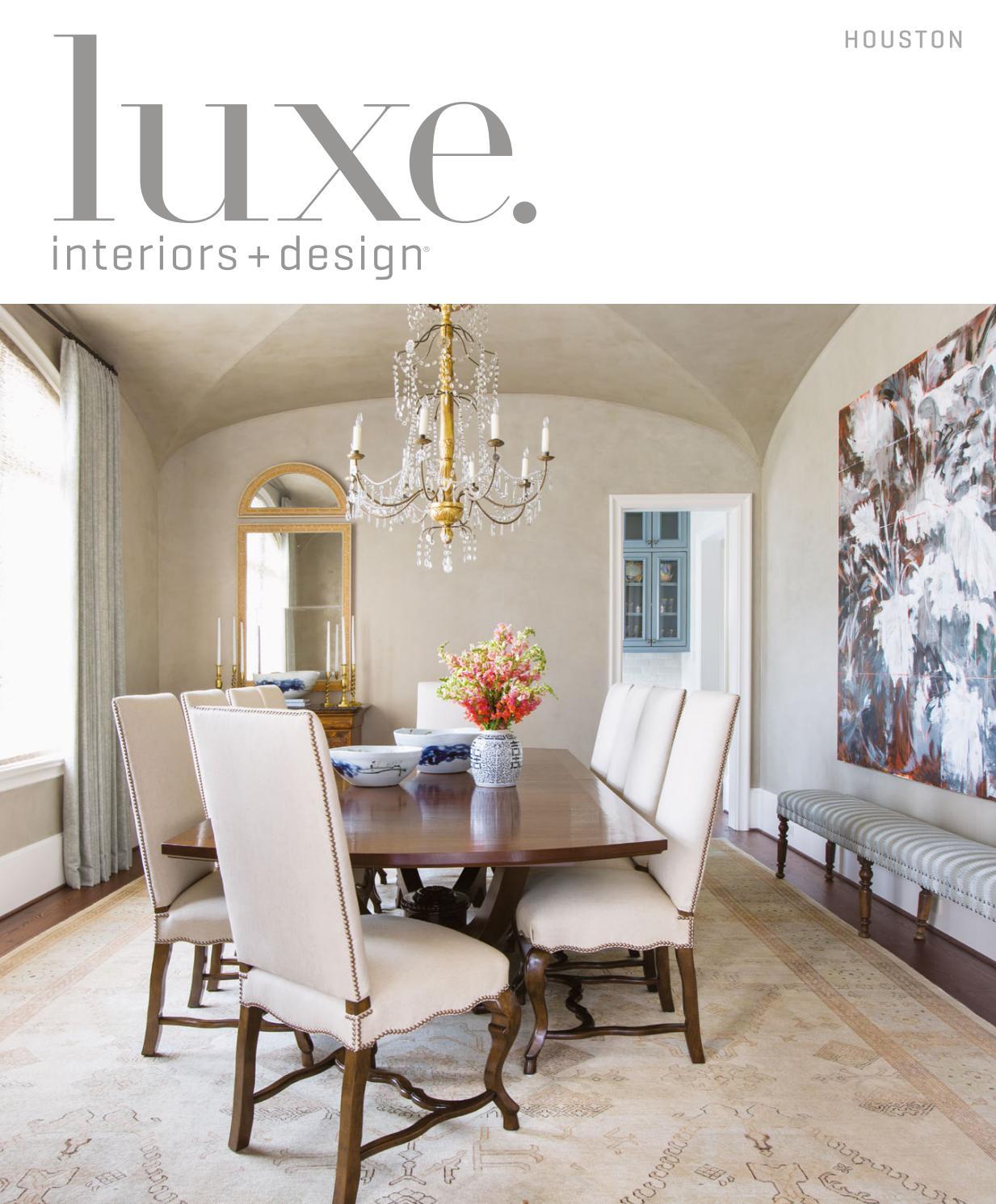 Luxe Magazine July/August 2017 Houston by SANDOW® - issuu