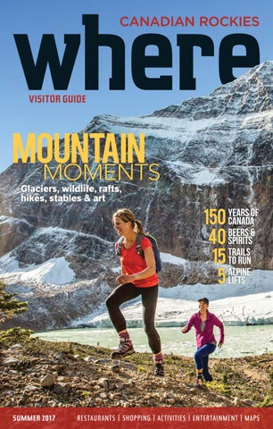 01df0bd7213 Where Canadian Rockies Summer 2017 by Where Canadian Rockies - issuu