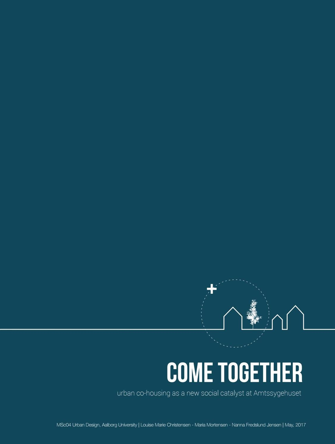 Come Together Urban Co Housing As A New Social Catalyst At