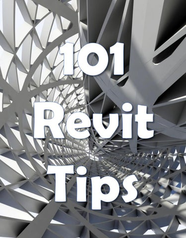 101 Best Practice Tips for Revit Model Management  by