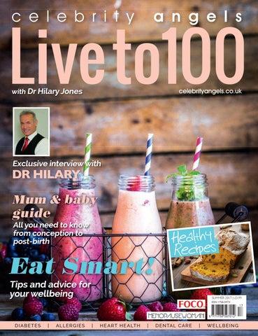 299909b61f Live to 100 with Dr Hilary Jones 1/17 by Magazine - issuu