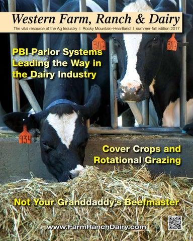 Western Farm, Ranch and Dairy Magazine – Summer-Fall 2017 by Ritz