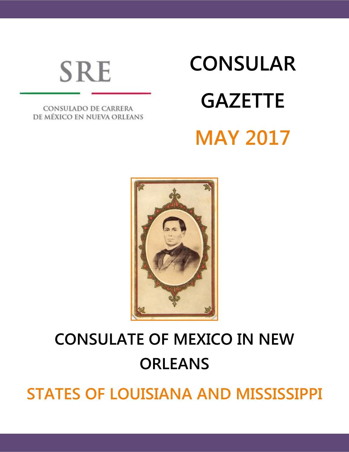 Consular Gazette May 2017 by Consulado de México en Nueva Orleans ...