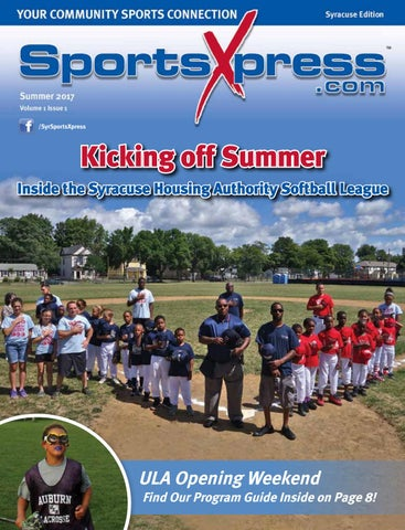 Sportsxpress syracuse summer 2017 by sportsxpress issuu page 1 malvernweather Gallery