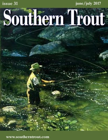 c336d1d36020f Southern Trout Magazine Issue 27 by Southern Unlimited