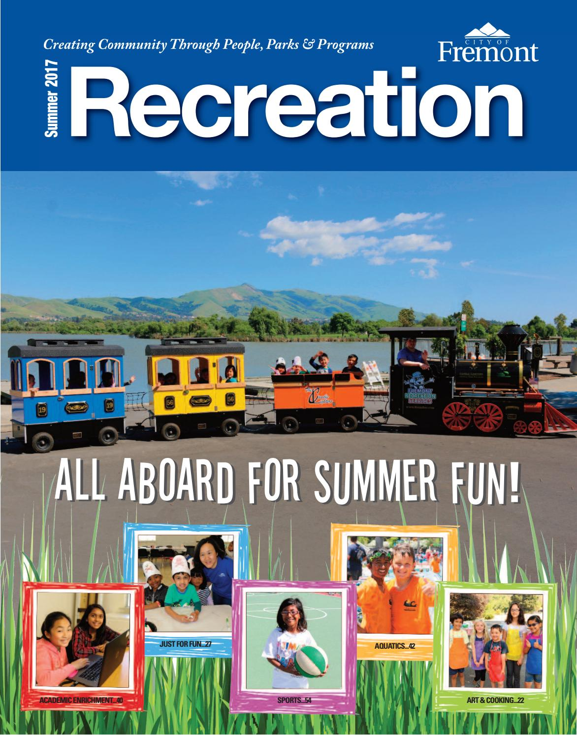 1522aa465185 Recreation Guide  Summer 2017 by City of Fremont Recreation Services ...
