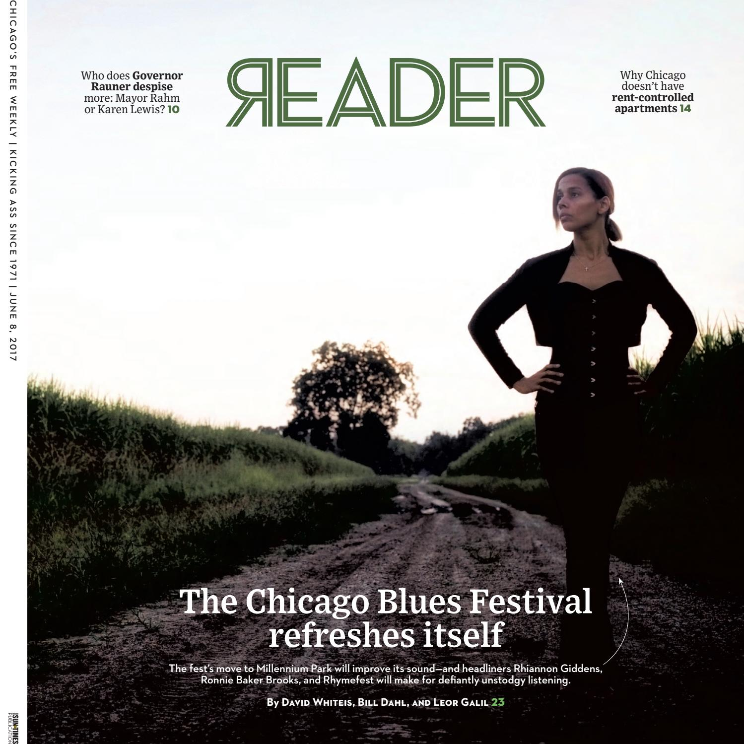 65a43416ec Print Issue of June 8, 2017 (Volume 46, Number 35) by Chicago Reader - issuu