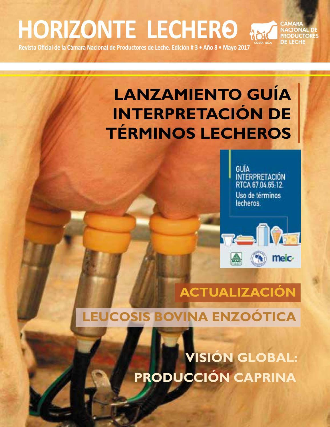 Revista Horizonte Lechero, Año 2017, Edición 1 by Cámara Nacional de ...