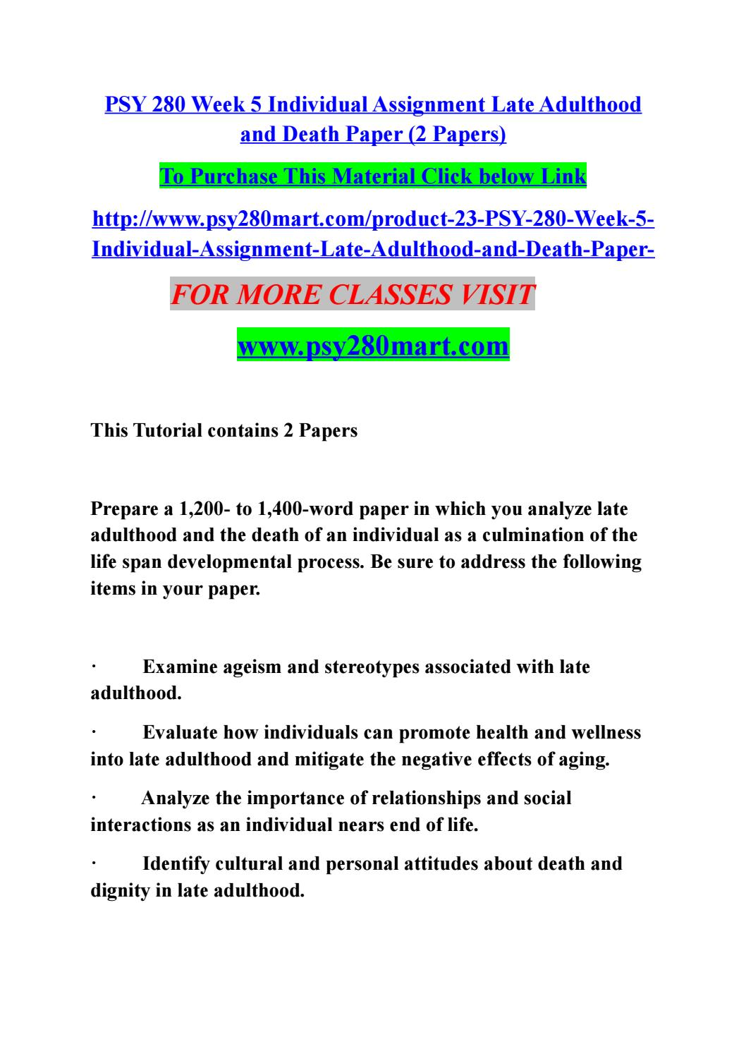 essay about late adulthood Read this essay on late adulthood and death paper come browse our large digital warehouse of free sample essays get the knowledge you need in order to pass your classes and more only at termpaperwarehousecom.