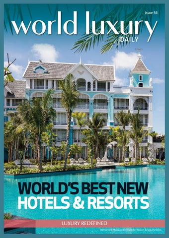 d88451aafe62a0 World Luxury Daily - Issue 56 - World s Best New Hotels   Resorts by ...