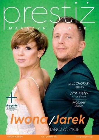 Prestiż Magazyn Gliwicki Czerwiec Nr 052017 By Prestiż Magazyn